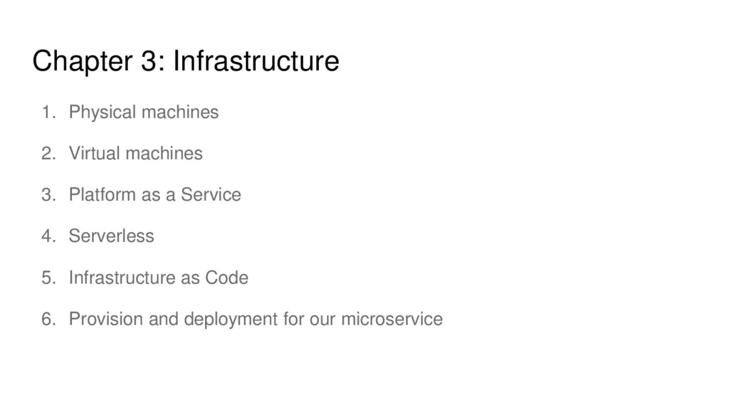 Chapter 3: Infrastructure 1. Physical machines ...