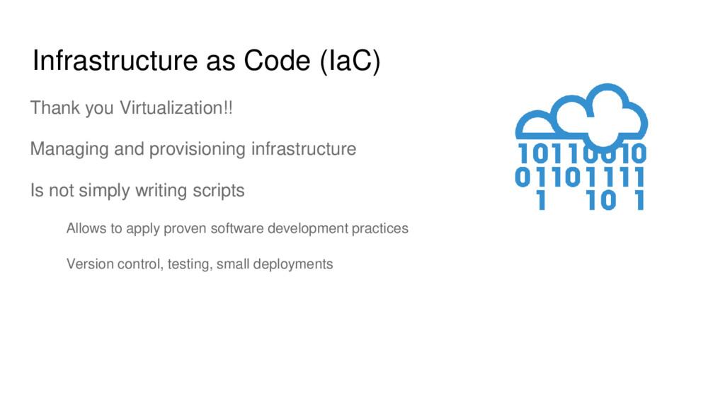 Infrastructure as Code (IaC) Thank you Virtuali...