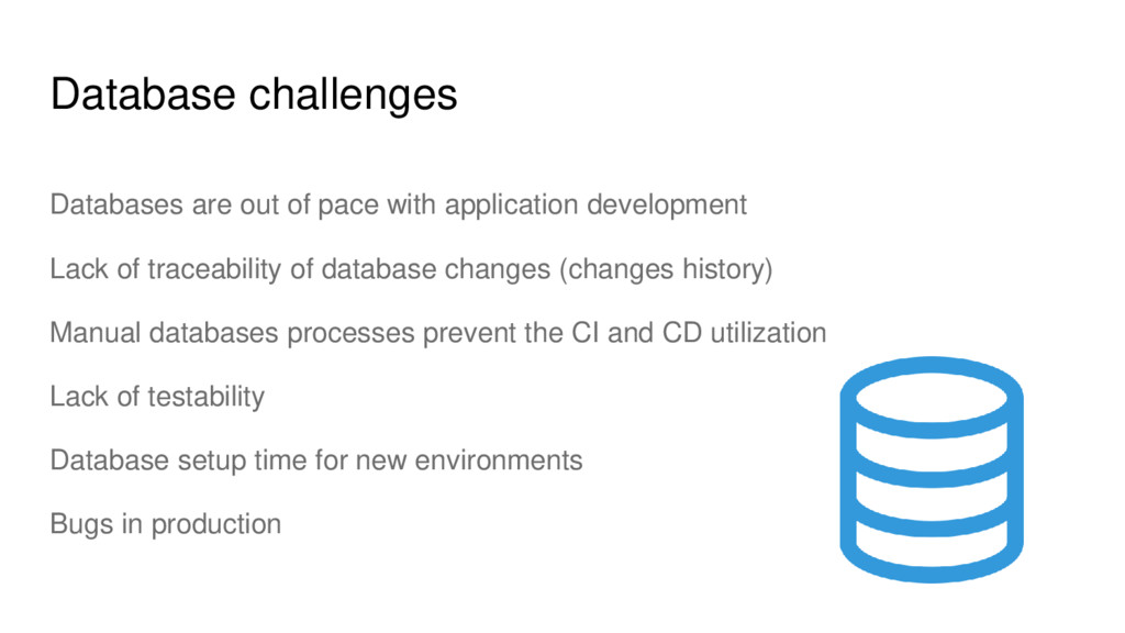 Database challenges Databases are out of pace w...
