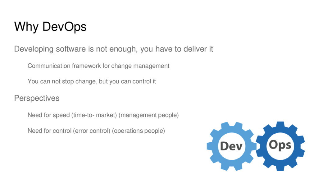 Why DevOps Developing software is not enough, y...