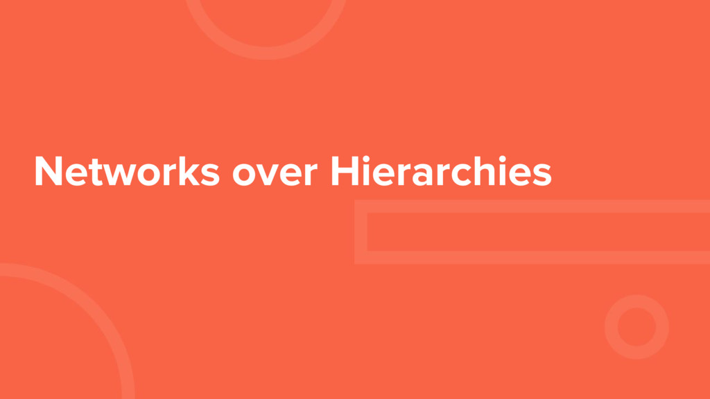 Networks over Hierarchies