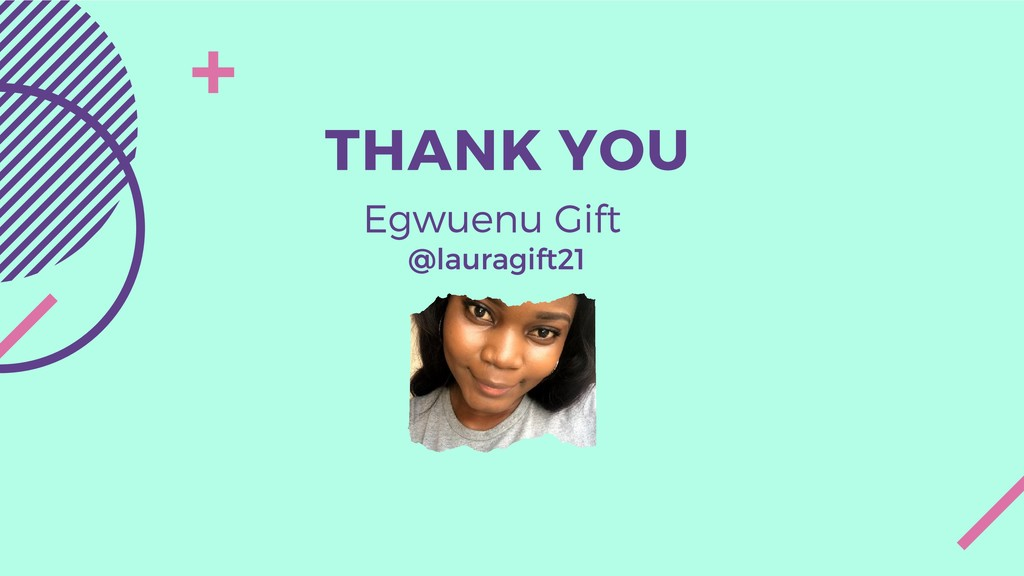 THANK YOU Egwuenu Gift @lauragift21