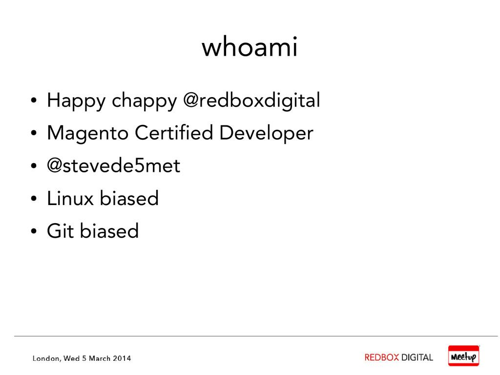 whoami ● Happy chappy @redboxdigital ● Magento ...