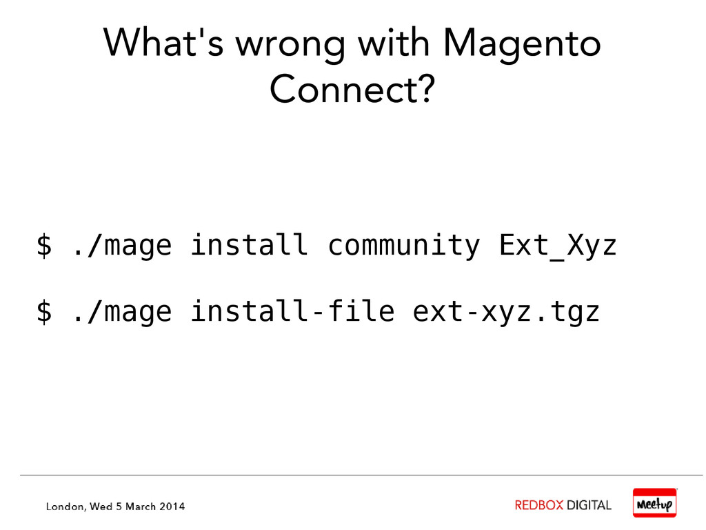 What's wrong with Magento Connect? $ ./mage ins...