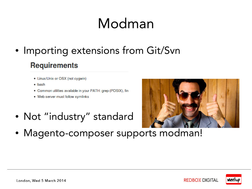 Modman ● Importing extensions from Git/Svn ● No...