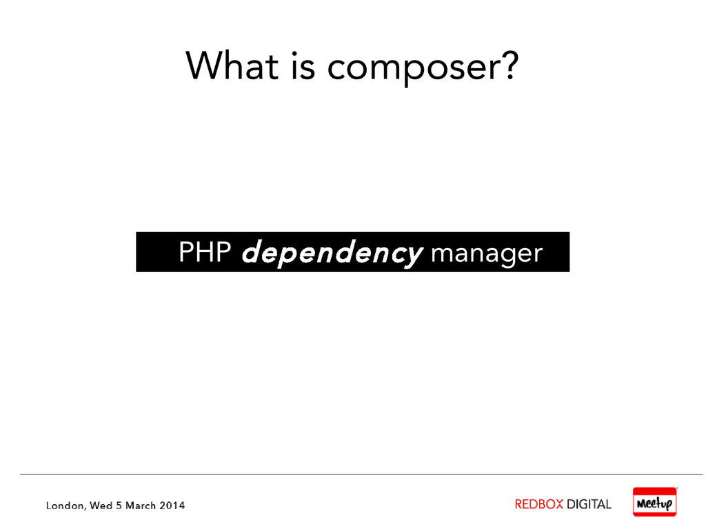 What is composer? PHP dependency manager
