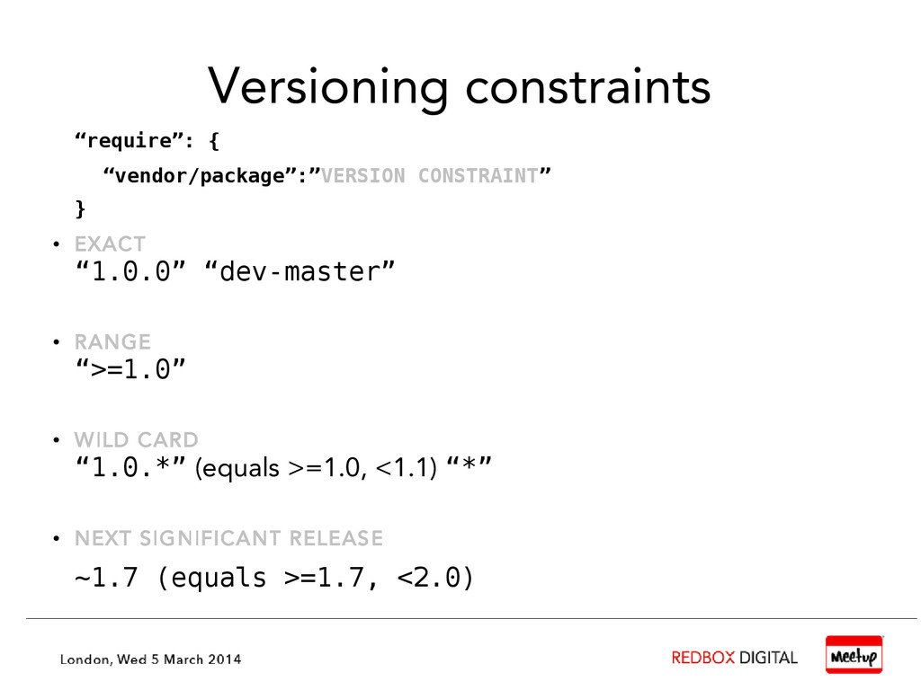 "Versioning constraints ""require"": { ""vendor/pac..."