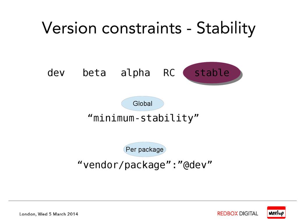"Version constraints - Stability ""minimum-stabil..."