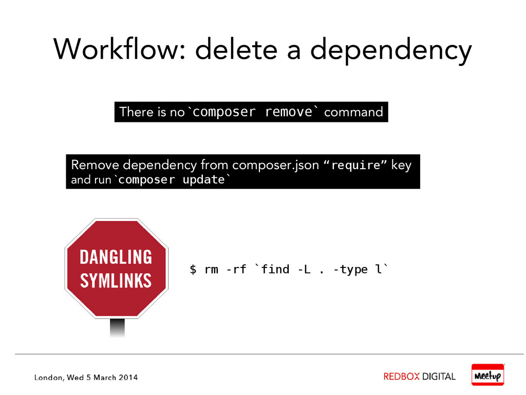 Workflow: delete a dependency There is no `comp...