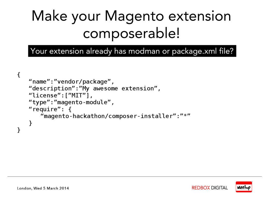 """Make your Magento extension composerable! { """"na..."""
