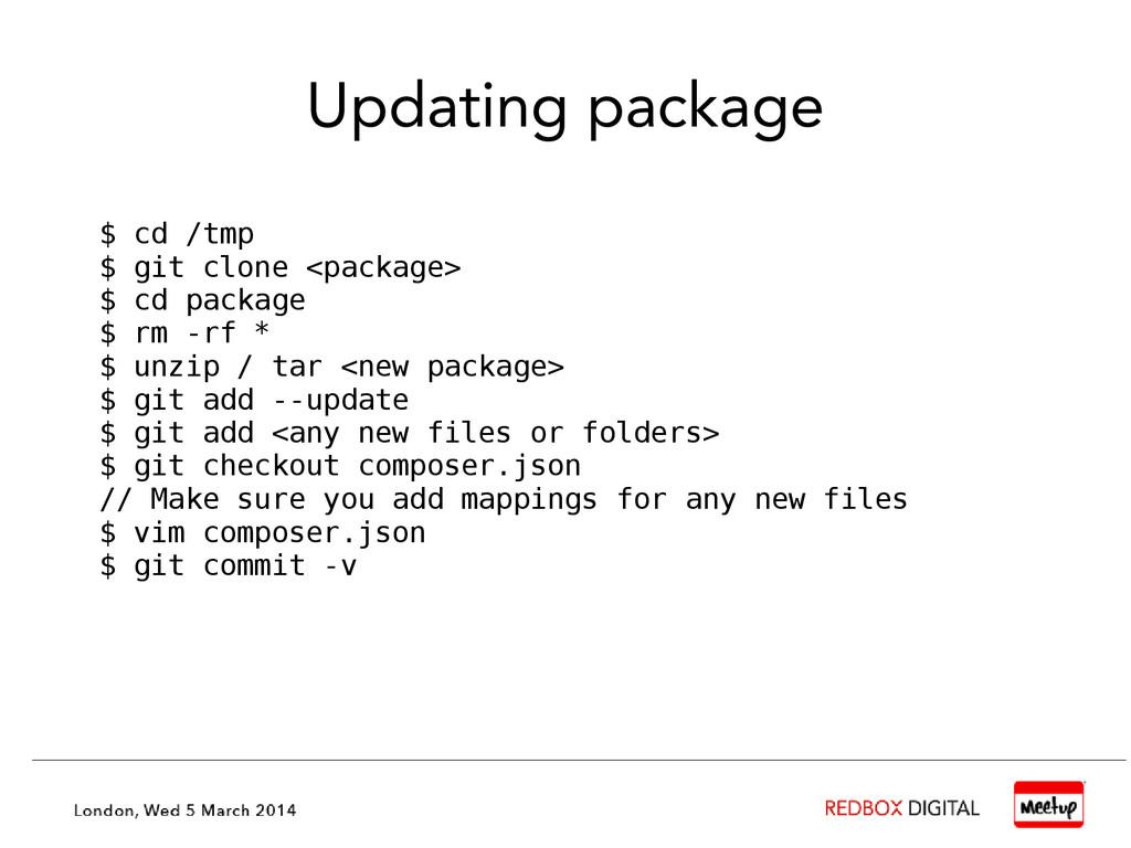 Updating package $ cd /tmp $ git clone <package...