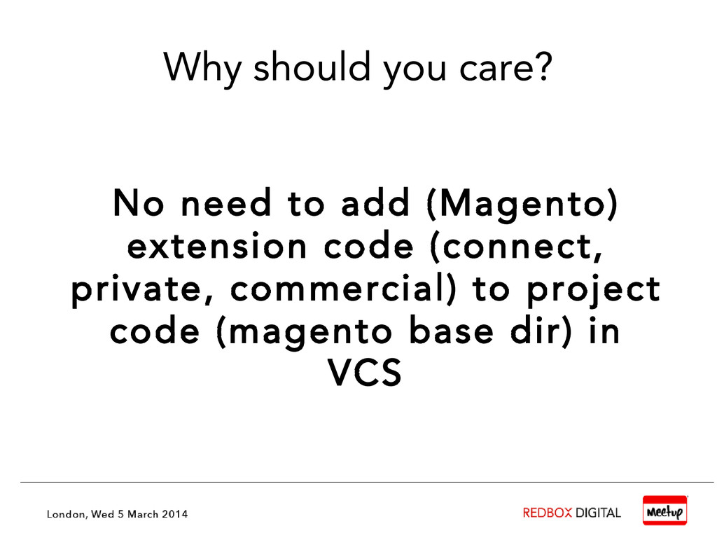 Why should you care? No need to add (Magento) e...