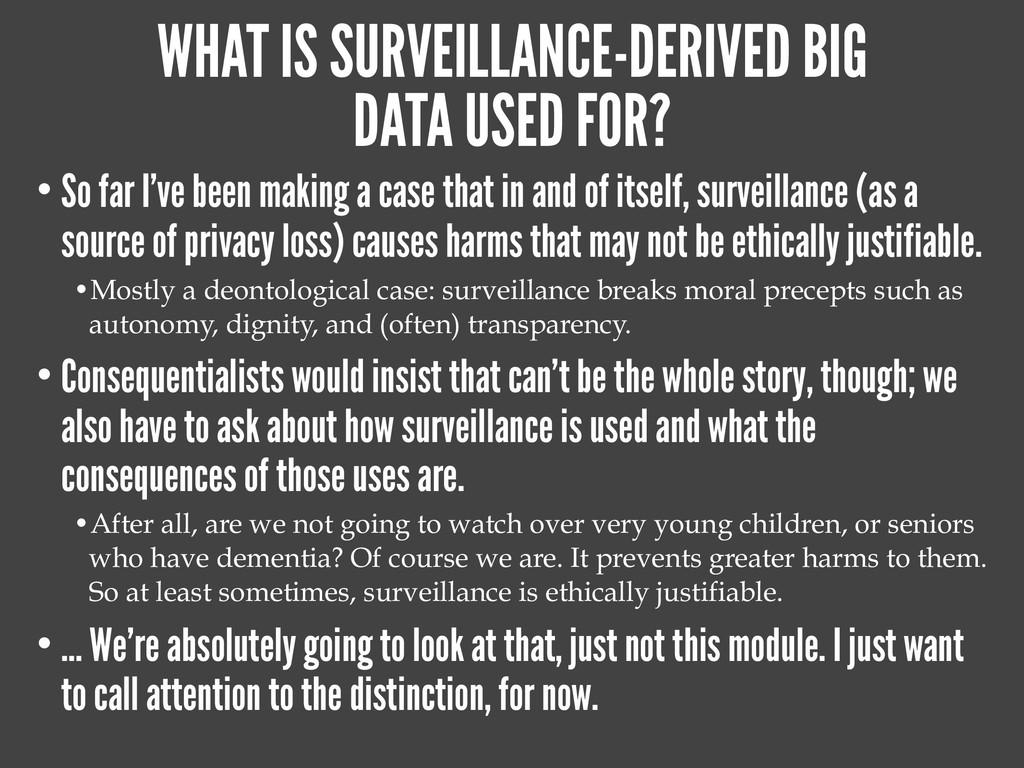 WHAT IS SURVEILLANCE-DERIVED BIG DATA USED FOR?...