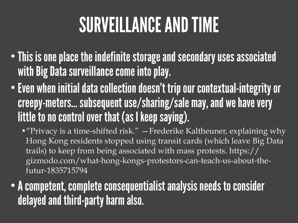 SURVEILLANCE AND TIME • This is one place the i...
