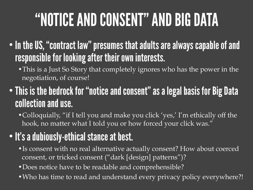 """NOTICE AND CONSENT"" AND BIG DATA • In the US, ..."