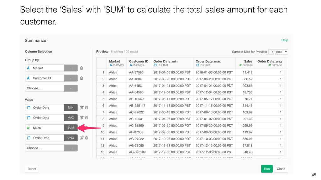 45 Select the 'Sales' with 'SUM' to calculate t...