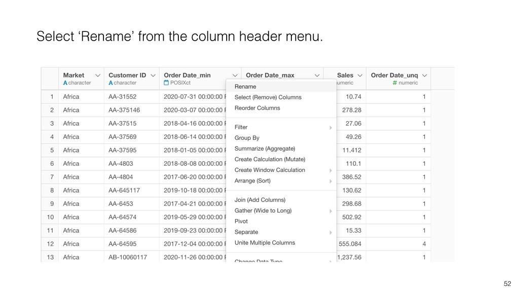 52 Select 'Rename' from the column header menu.