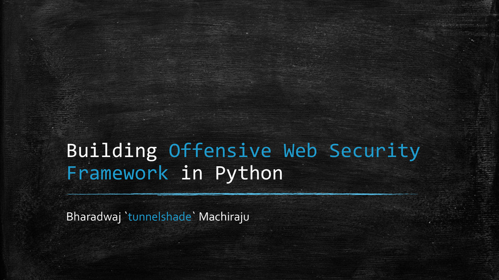 Building Offensive Web Security Framework in Py...