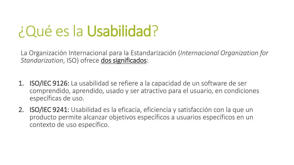 ¿Qué es la Usabilidad? La Organización Internac...