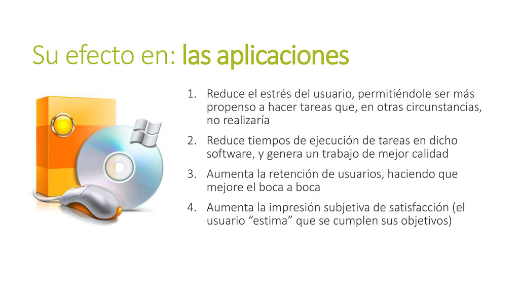 Su efecto en: las aplicaciones 1. Reduce el est...