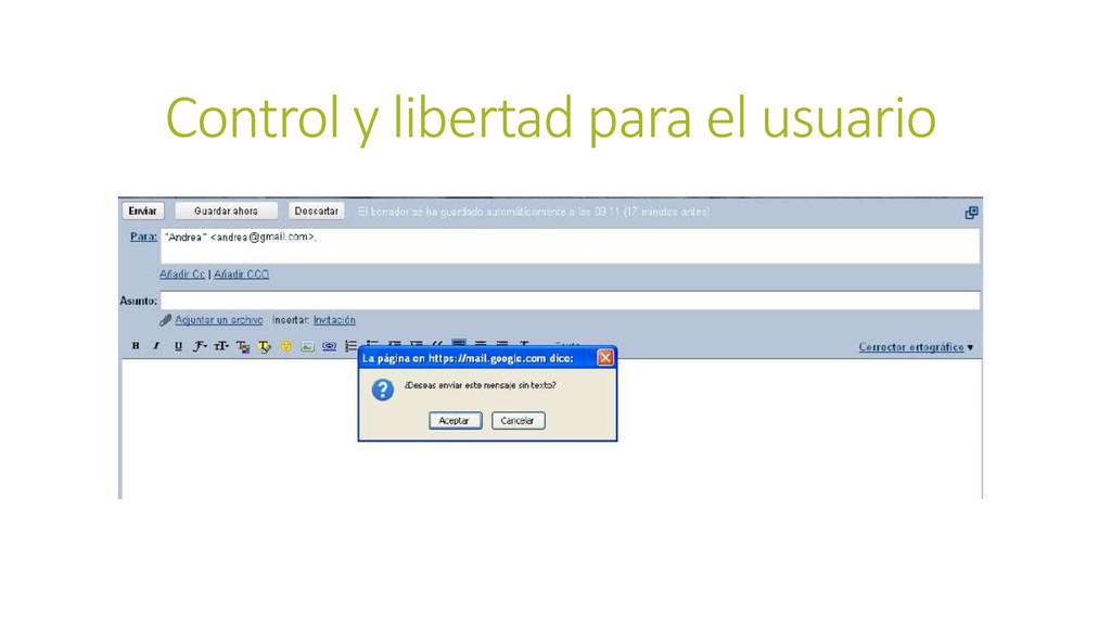 Control y libertad para el usuario