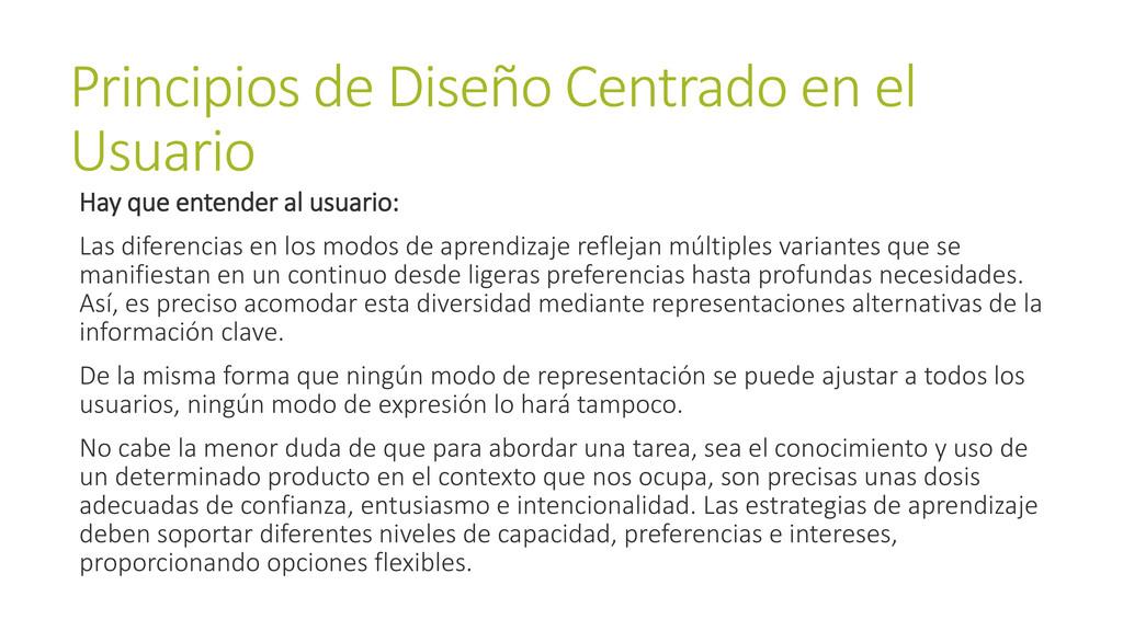 Principios de Diseño Centrado en el Usuario Hay...