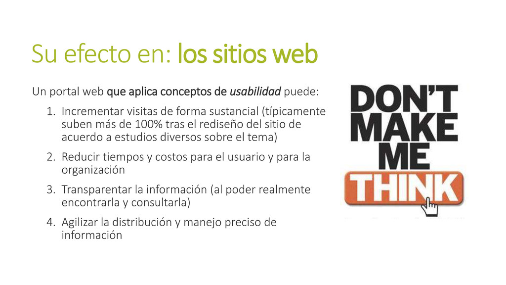 Su efecto en: los sitios web Un portal web que ...