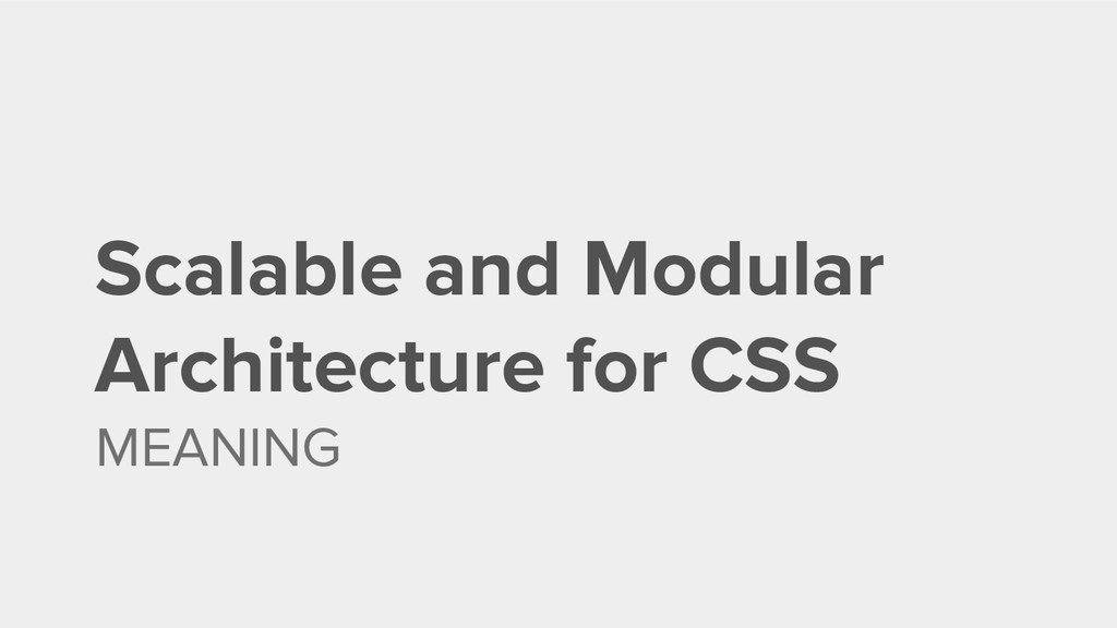 Scalable and Modular Architecture for CSS MEANI...