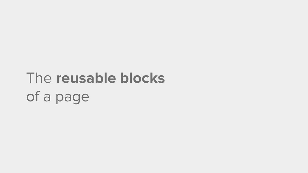 The reusable blocks of a page