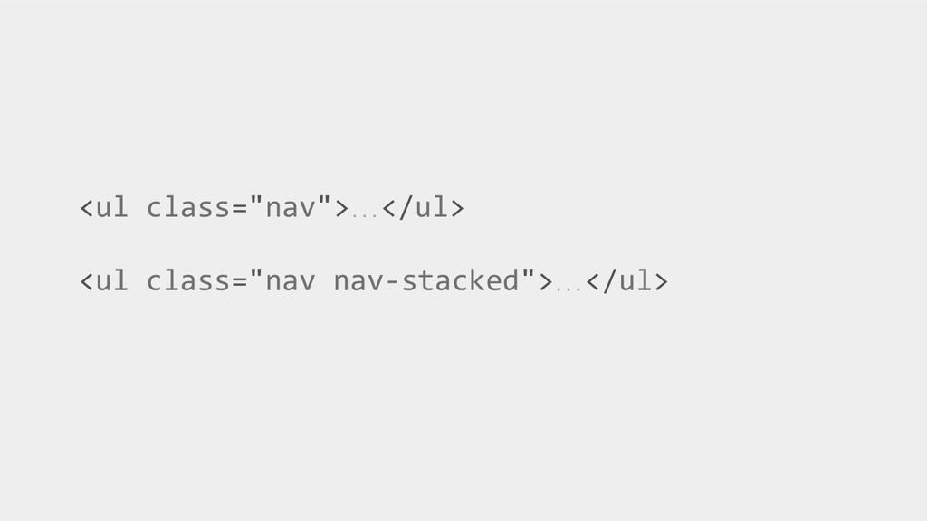 "<ul class=""nav"">…</ul> <ul class=""nav nav-stack..."