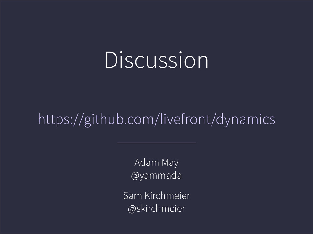 Discussion https://github.com/livefront/dynamic...