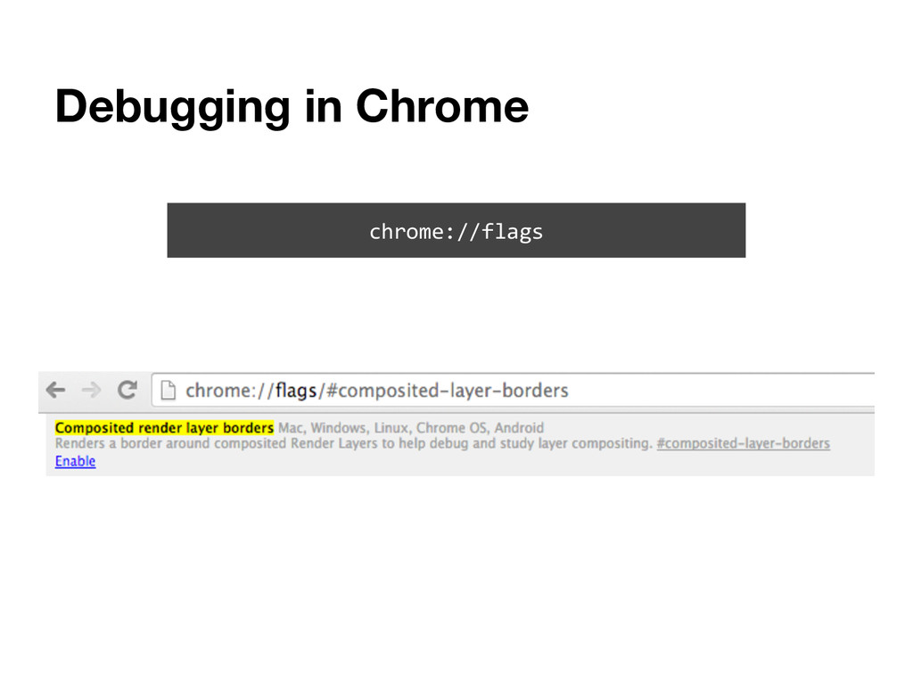 Debugging in Chrome chrome://flags