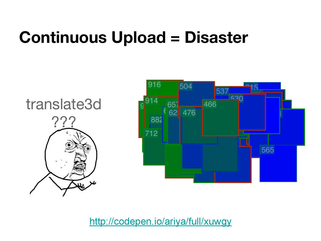 Continuous Upload = Disaster http://codepen.io/...