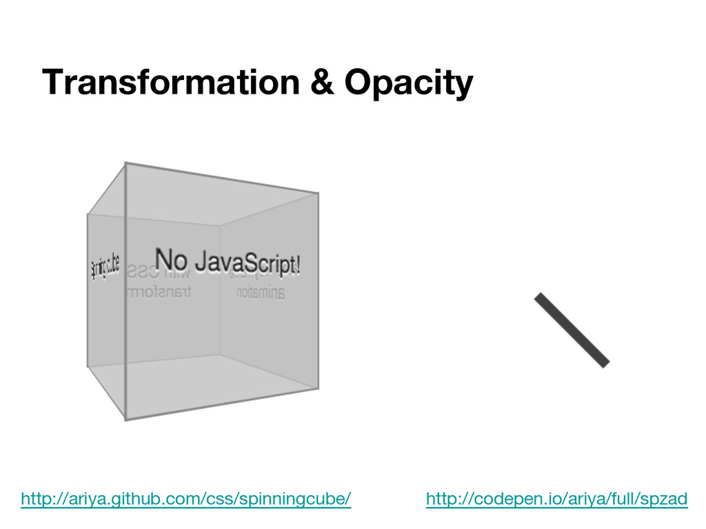 Transformation & Opacity http://ariya.github.co...