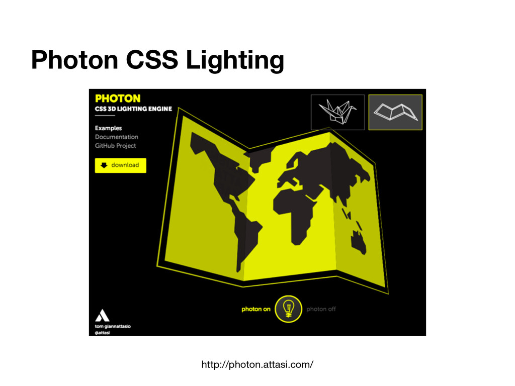 Photon CSS Lighting http://photon.attasi.com/