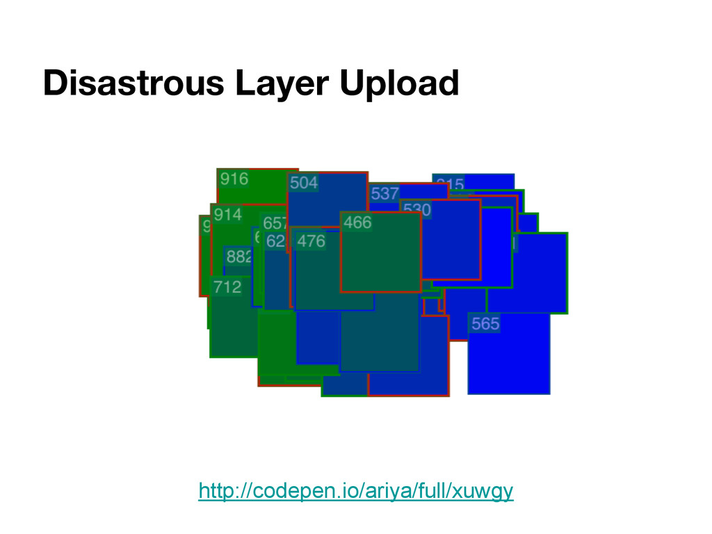 Disastrous Layer Upload http://codepen.io/ariya...