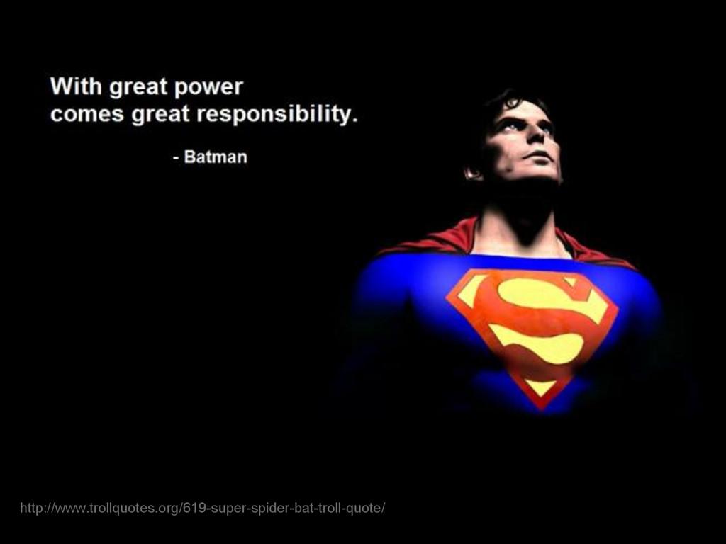 http://www.trollquotes.org/619-super-spider-bat...
