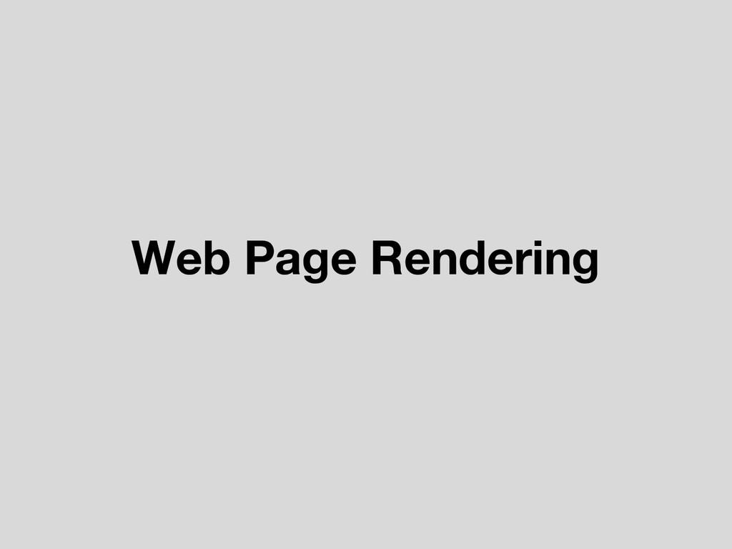 Web Page Rendering