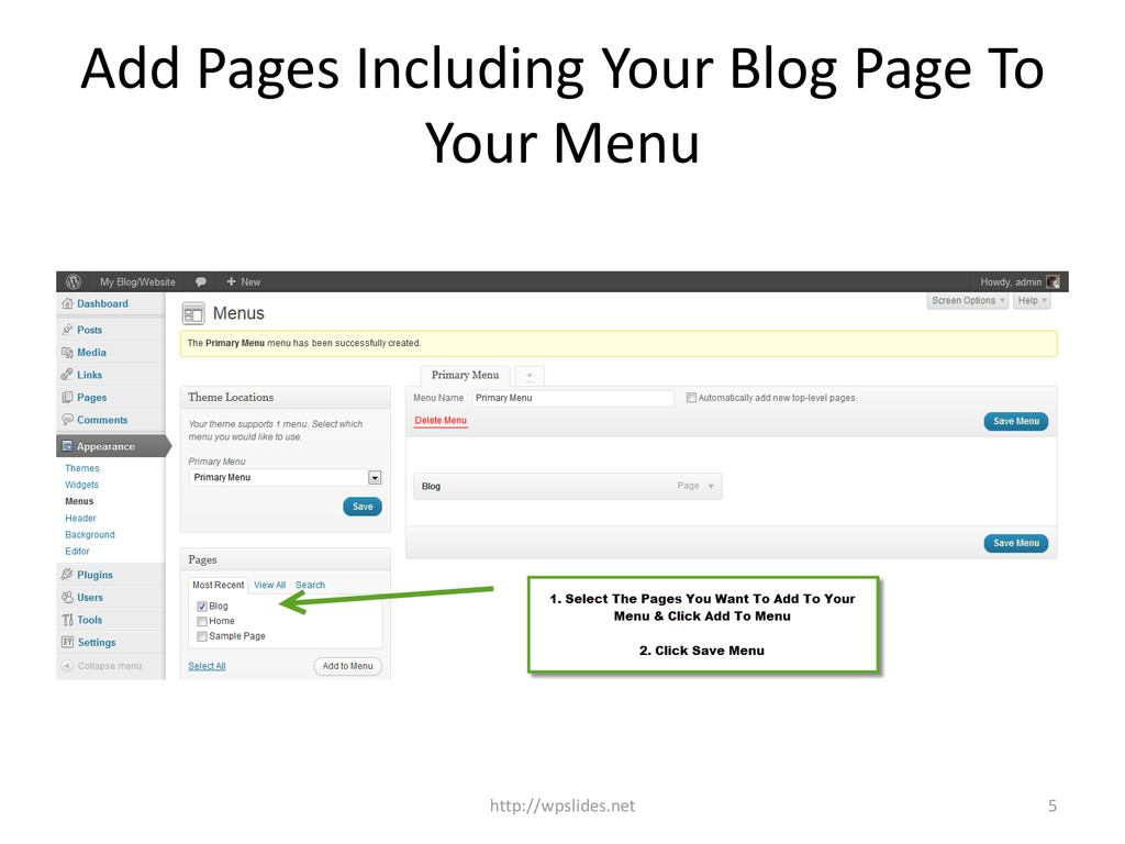 Add Pages Including Your Blog Page To Your Menu...