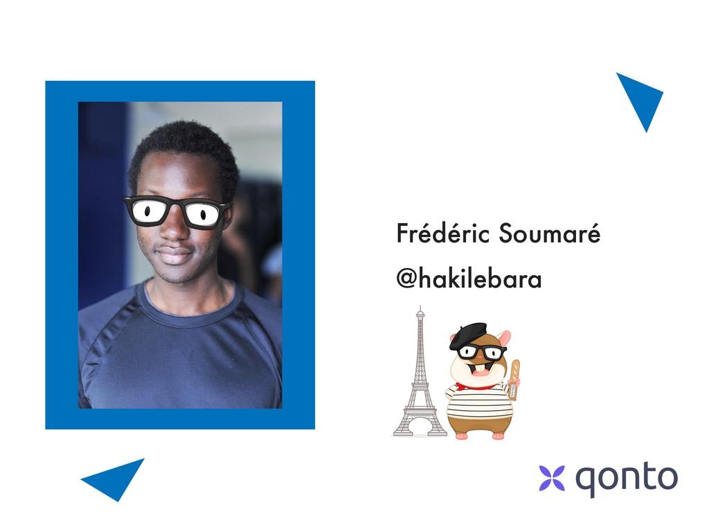 Frédéric Soumaré @hakilebara