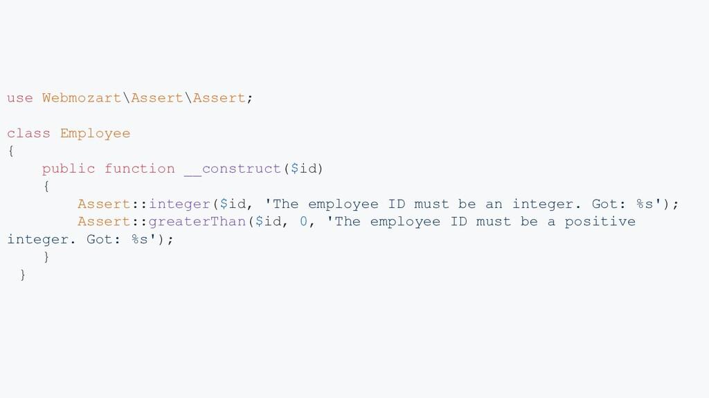 use Webmozart\Assert\Assert; class Employee { p...
