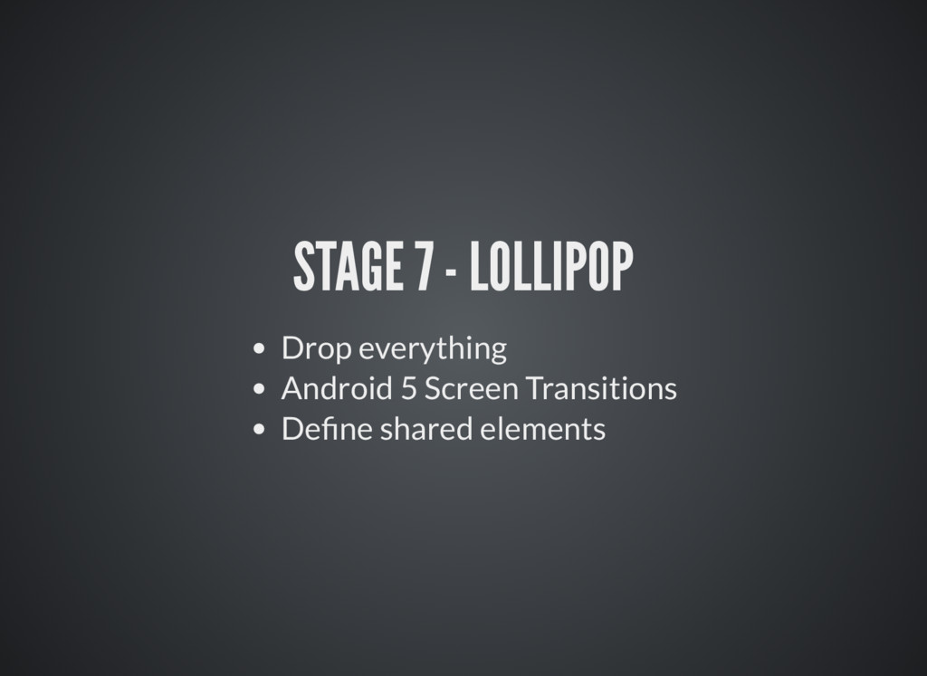 STAGE 7 - LOLLIPOP Drop everything Android 5 Sc...
