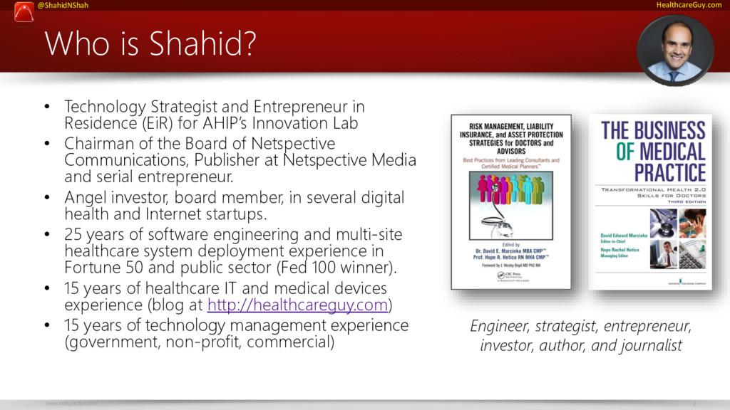 www.netspective.com 2 @ShahidNShah HealthcareGu...