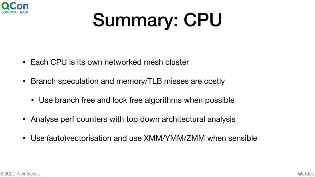 @alblue ©2020 Alex Blewitt Summary: CPU • Each ...