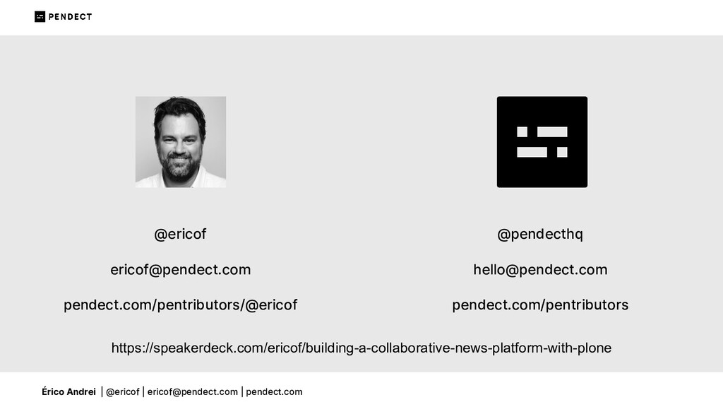 Érico Andrei | @ericof | ericof@pendect.com | p...