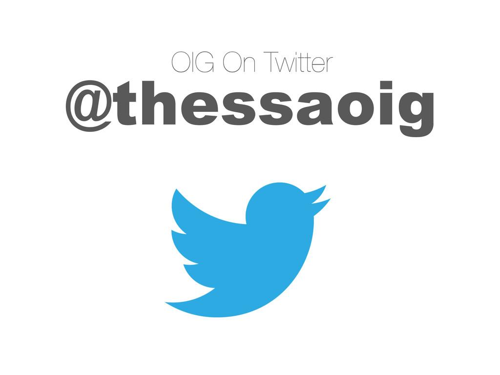 @thessaoig OIG On Twitter