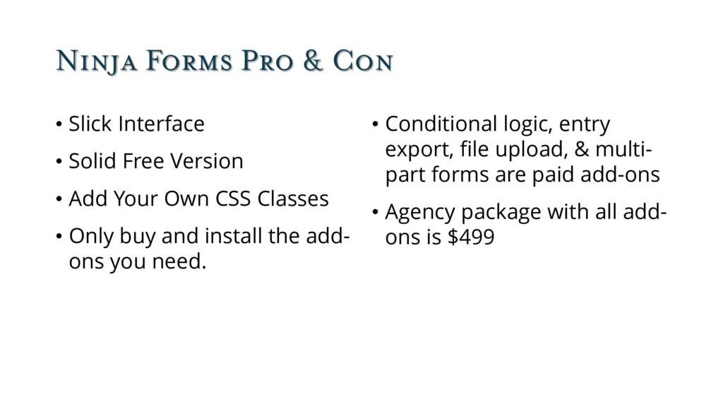 Ninja Forms Pro & Con • Slick Interface • Solid...