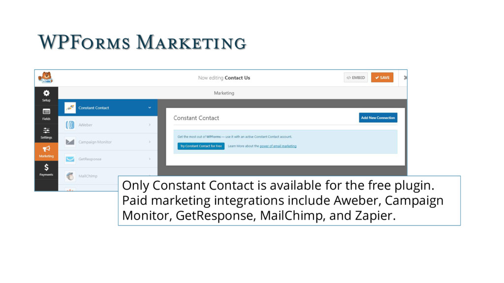 WPForms Marketing Only Constant Contact is avai...