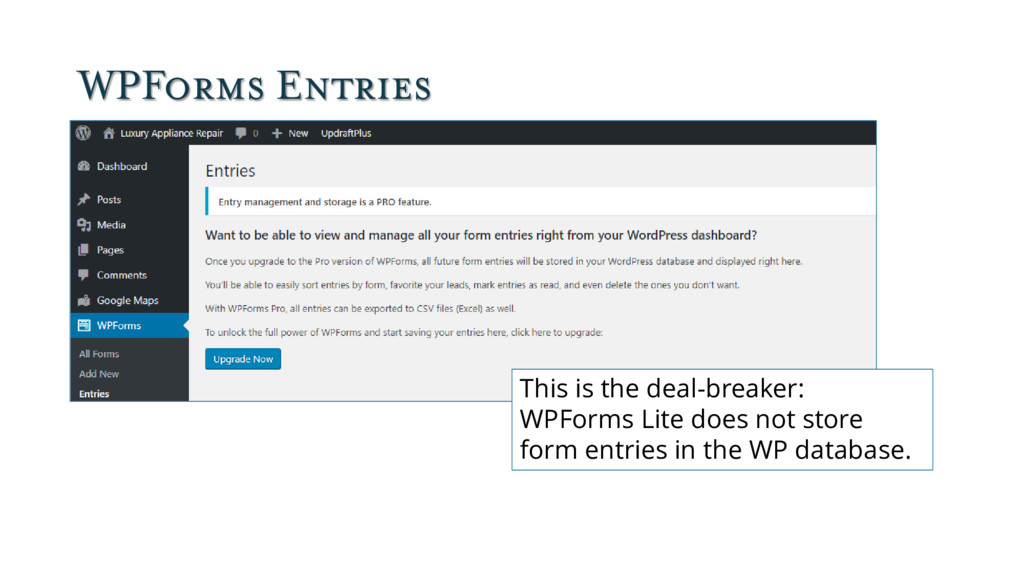 WPForms Entries This is the deal-breaker: WPFor...