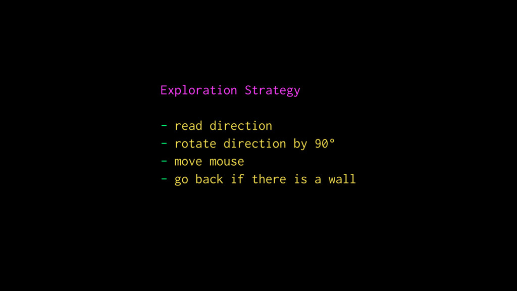 Exploration Strategy - read direction - rotate ...